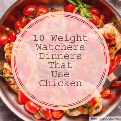 10 Weight Watchers Dinners That Use Chicken